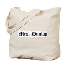 Mrs. Dunlap Tote Bag