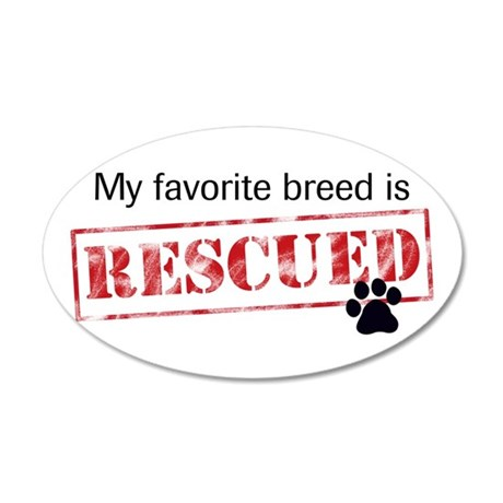 Favorite Breed Is Rescued 38.5x24.5Oval Wall Decal