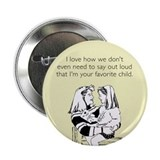 "Favorite Child 2.25"" Button"