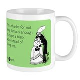 Not Famous Enough Small Mug
