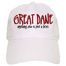 Great Dane JUST A DOG Baseball Cap