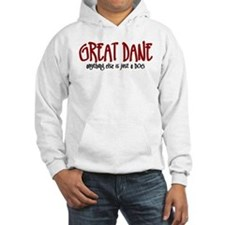 Great Dane JUST A DOG Hoodie