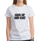 Shut Up and Run Tee