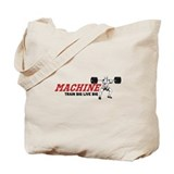 "MACHINE ""Train Big Live Big"" Tote Bag"
