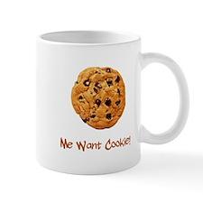 Me Want Cookie Mug
