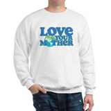 Retro Love your Mother Sweatshirt