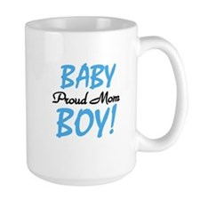 Baby Boy Proud Mom Mug