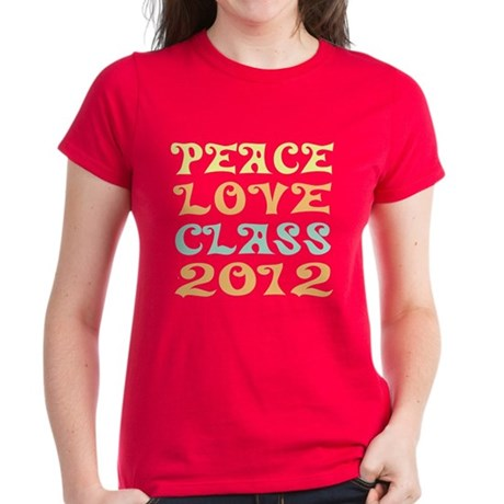 Peace Love Class 2012 Women's Dark T-Shirt