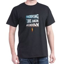 Astounding, Amazing and Unkno T-Shirt