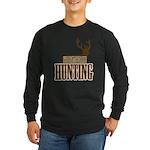 Big buck hunter Long Sleeve Dark T-Shirt