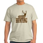 Big buck hunter Light T-Shirt