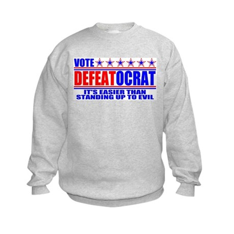Vote Defeatocrat (Democrat) Kids Sweatshirt
