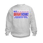 Vote Defeatocrat (Democrat) Kids Sweatshirt