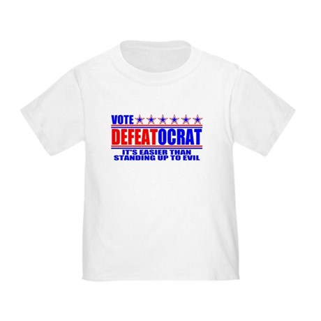 Vote Defeatocrat (Democrat) Toddler T-Shirt