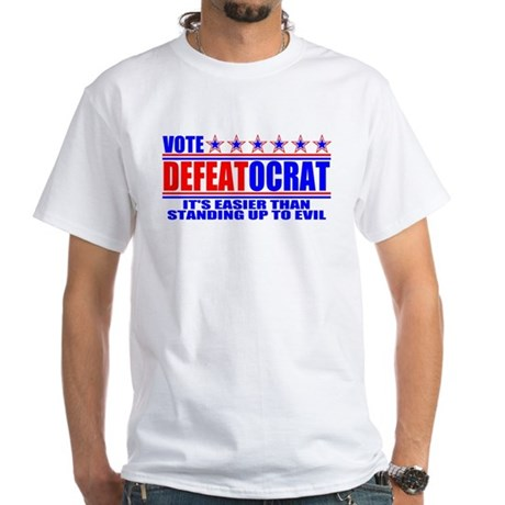 Vote Defeatocrat (Democrat) White T-Shirt