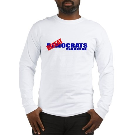 Defeatocrats Suck! Long Sleeve T-Shirt