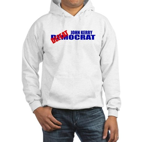 John Kerry Defeatocrat Hooded Sweatshirt