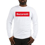 BUCURESTI Long Sleeve T-Shirt