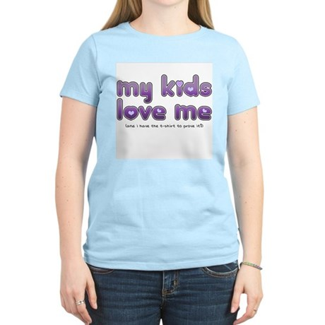 My Kids Love Me Women's Pink T-Shirt