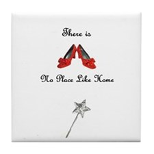 There is No Place Like Home Tile Coaster