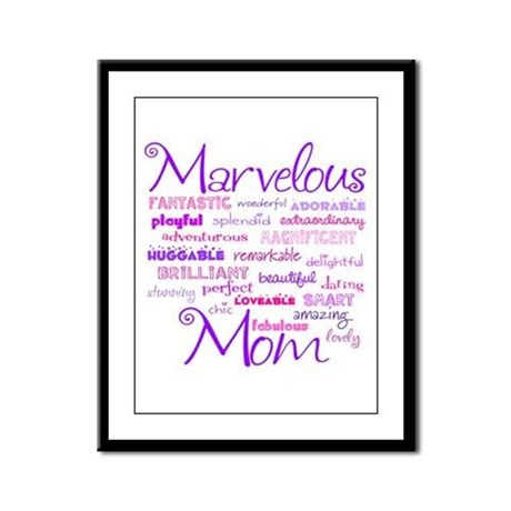 Marvelous Mom Framed Panel Print