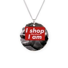 I shop therefore I am Necklace