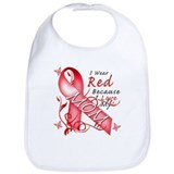 I Wear Red Because I Love My Mom Bib