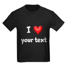 I Love I Heart Customize T