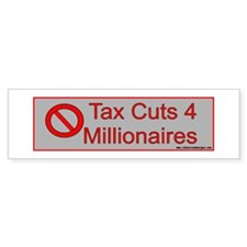 No tax cuts Bumper Sticker