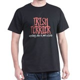 Irish Terrier JUST A DOG T-Shirt