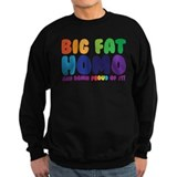 Big Fat Sweatshirt