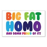 Big Fat Bumper Stickers