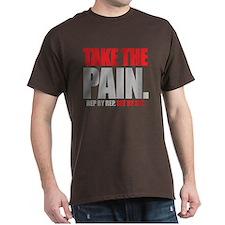 TAKE THE PAIN Black T-Shirt
