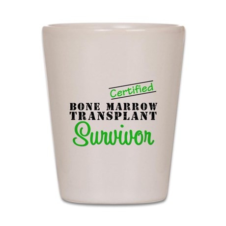 Certified BMT Survivor Shot Glass
