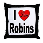 I Love Robins Throw Pillow