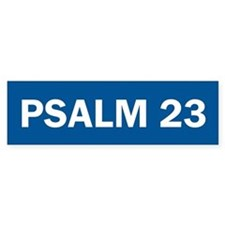 Psalm 23 - Christian Bumper Bumper Sticker