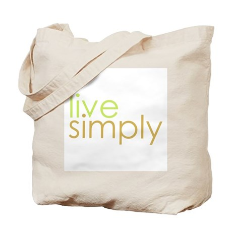 live simply Tote Bag