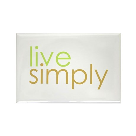 live simply Rectangle Magnet