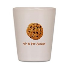 """C"" Is For Cookie Shot Glass"