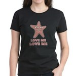Love Me Women's Dark T-Shirt