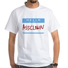My Name Is Assclown Shirt