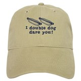I Double Dog Dare You! Cap
