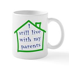 I still live with my parents - boy Mug