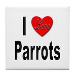 I Love Parrots Tile Coaster