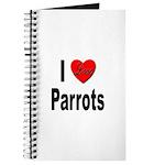 I Love Parrots Journal