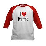 I Love Parrots (Front) Kids Baseball Jersey
