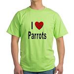 I Love Parrots Green T-Shirt