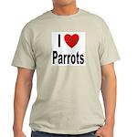 I Love Parrots (Front) Ash Grey T-Shirt