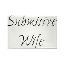 Submisive Wife Rectangle Magnet (10 pack)