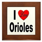 I Love Orioles Framed Tile